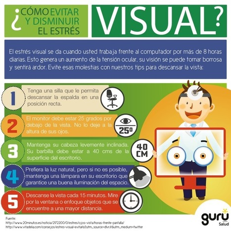 Cómo evitar el estrés visual #infografia #infographic #health | Pedagogia Sistèmica | Scoop.it