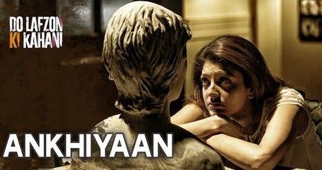 Ankhiyaan Song Lyrics – Kanika Kapoor | Lyrics Pendu | Scoop.it