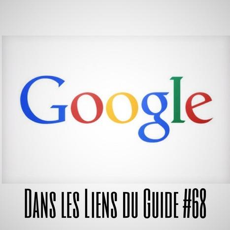 Dans les liens du Guide #68   Web   Scoop.it