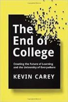 Kevin Carey talks about his new book, 'The End of College' @insidehighered | Learning & Mind & Brain | Scoop.it