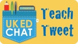 Session 185 – TeachTweet6 | UKEdChat.com - Supporting the #UKEdChat Education Community | UKEDCHAT TeachTweet Videos | Scoop.it