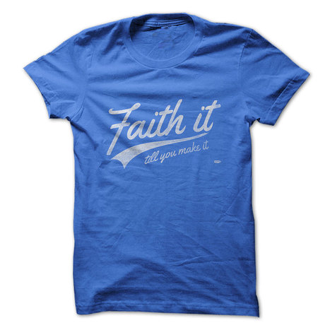 Faith it till you make it | ♡ James & Mary ♡ | Scoop.it