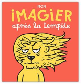 Mon imagier après la tempête, de Eric Veillé, Actes sud, 12.50 EUR. | Coups de cœurs jeunesse | Scoop.it