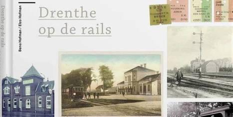 Drents spoorboek maakt trilogie compleet | Drenthe | Scoop.it