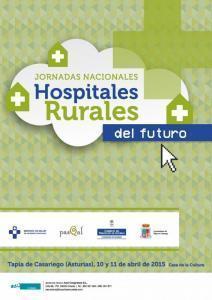 Jornadas Nacionales Hospitales Rurales del Futuro. Tapia de Casariego (Asturias). Abril 2015 | eSalud Social Media | Scoop.it