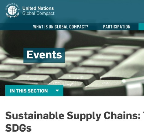 Sustainable Supply Chains: Through the Lens of the 17 SDGs | UN Global Compact | Sustainable Procurement News | Scoop.it