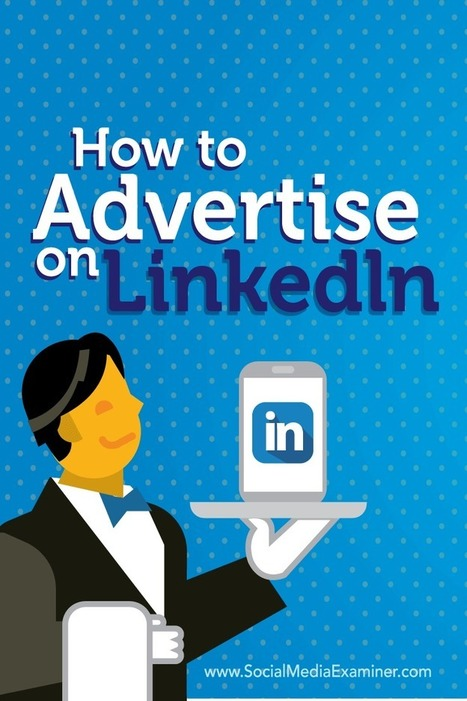 How to Advertise on LinkedIn | The Twinkie Awards | Scoop.it