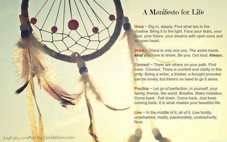 Manifesto for Life   - Zen Wahm | Women's network | Scoop.it