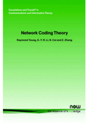 Network Coding Theory (Foundations and Trends(R) in Communications and Information Theory) – Raymond Yeung; S-Y Li; N Cai download, read, buy online | e-Books | Informatix | Scoop.it