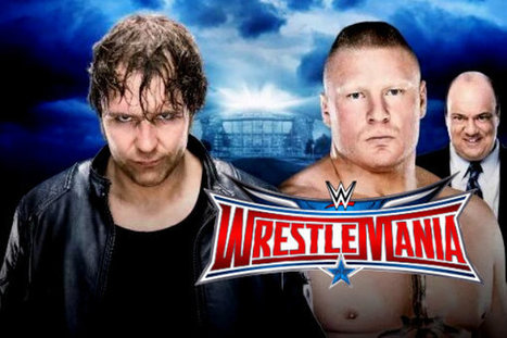 WM 32 Dean Ambrose Vs Brock Lesnar 3rd April Fight Repeat Telecast On Tensports | Today Sports | Scoop.it