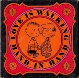 Love Is Walking Hand In Hand: The Peanuts Gang Defines Love, 1965   Introverts are inspiring   Scoop.it