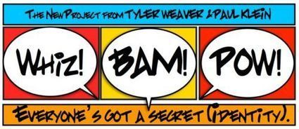 Transmedia Storytelling: Tyler Weaver Talks Whiz!Bam!Pow! | Transmedia: Storytelling for the Digital Age | Scoop.it
