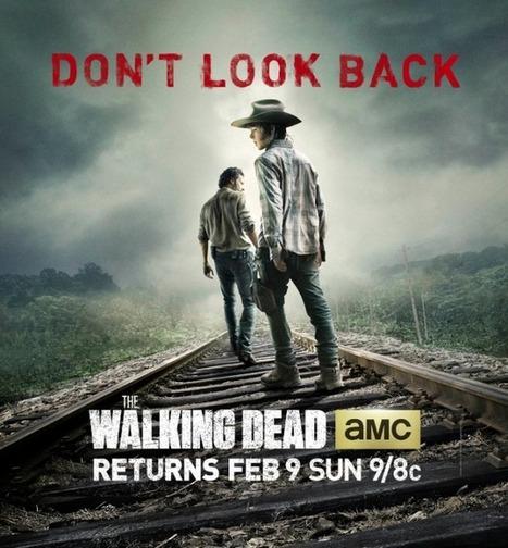 The Walking Dead Midseason Premiere Poster: Don't Look Back! | Television Industry | Scoop.it
