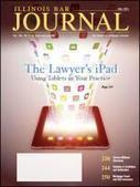 The Lawyer's iPad: Using Tablets in Your Practice | Illinois State Bar Association | Legal Informatics | Scoop.it