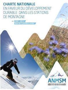 L'ANMSM dresse un bilan positif et encourageant de 5 années d'actions pour une montagne durable   World tourism   Scoop.it