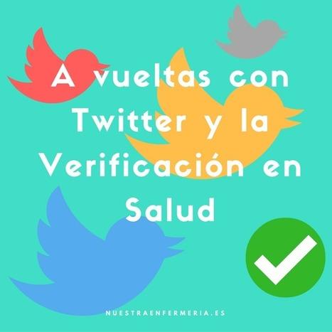 A vueltas con Twitter y la Verificación en Salud | Salud Conectada | Scoop.it