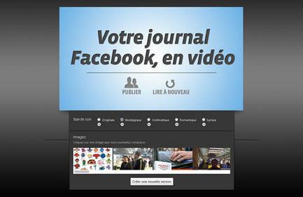 Créez le film vidéo de votre journal Facebook en un clic ! | Dev-web2 | Scoop.it