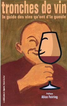Jim's Loire: tronches de vin - le guide des vins qu'ont d'la gueule ... | Inscription www.viavineo.com place de marche du vin | Scoop.it