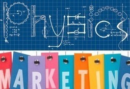 What Physics Taught Me about Marketing | Beyond Marketing | Scoop.it