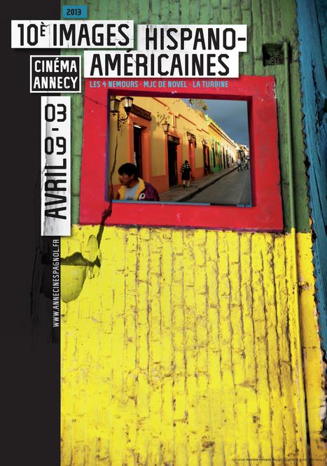 Les Images Hispano-américaines font leur cinéma à Annecy ! | 10e Edition du festival des Images Hispano-américaines | Scoop.it