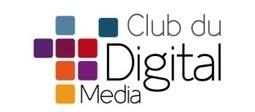 Quadra Diffusion intègre le Club du Digital Media France | Quadra Diffusion | Scoop.it