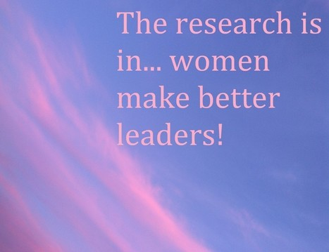 What Women Bring To Leadership | A Better Leader | Scoop.it