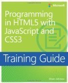 Training Guide: Programming in HTML5 with JavaScript and CSS3 - Free eBook Share | computing | Scoop.it