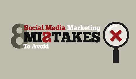 8 Social Media Mistakes That Will Destroy Your Online Reputation | PR & Communications daily news | Scoop.it