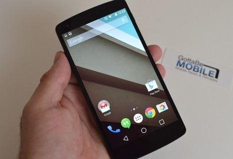 New Android L Update Arrives for Nexus Users - Gotta Be Mobile | Mobile Technology | Scoop.it