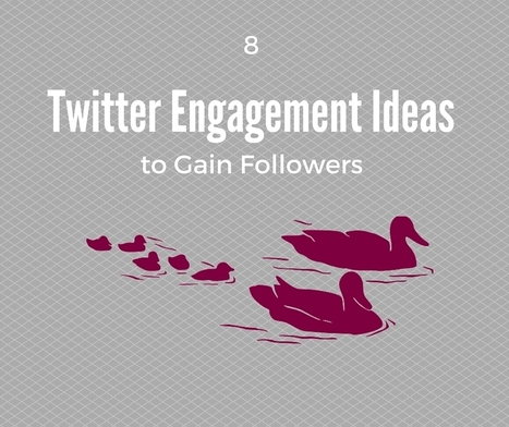 8 Twitter Engagement Ideas to Gain Followers | The Twinkie Awards | Scoop.it