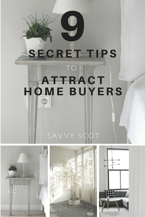 9 Secret Tips to Attract Home Buyers - The Savvy Scot | Personal finance blogs | Scoop.it