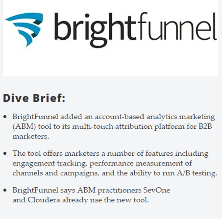 BrightFunnel announces account-based marketing analytics tool - MarketingDive | The Marketing Technology Alert | Scoop.it