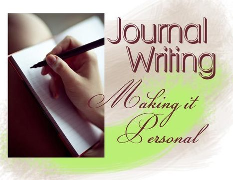 Journal Writing: Making it Personal | Journal For You! | Scoop.it