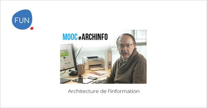 Le MOOC Architecture de l'information commence aujourd'hui | MOOC Francophone | Scoop.it