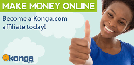 Konga Affiliate Program – All you need to know | Digital-News on Scoop.it today | Scoop.it