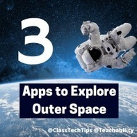 3 Apps to Explore Outer Space @ClassTechTips | Mobile learning and app design for educators | Scoop.it
