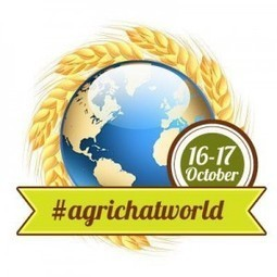 "The #AgrichatWorld Guide - #AgriChatUK - Agricultural discussions on Twitter, Thursday 8 - 10pm | AgriChatWorld ""World Food Day"" 