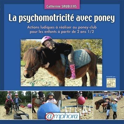 « La psychomotricité avec poney » - Evene   Baby Grimp   Scoop.it