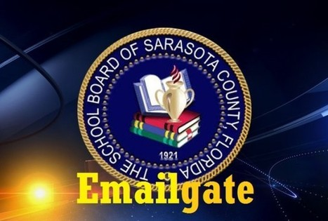 Emailgate: Two Sarasota County School Board members violate Florida Law - will they be removed from office? - Dr. Rich Swier | Politics | Scoop.it