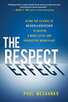 The 12 Rules of Respect | Intelligence collective et performance | Scoop.it