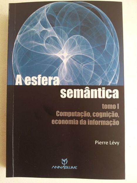 A Esfera Semantica, published in Brazil! | The Semantic Sphere | Scoop.it