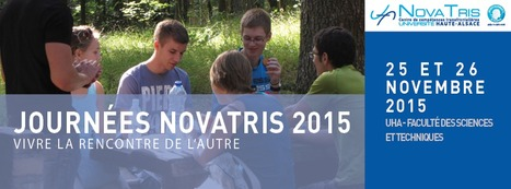 Au programme des Journées NovaTris | IDEFI: Initiatives d'excellence en formations innovantes | Scoop.it