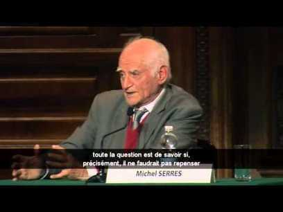 L'INNOVATION ET LE NUMÉRIQUE PAR MICHEL SERRES | France Culture Plus | Education et numérique | Scoop.it
