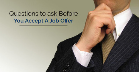 17 Questions to ask before you Accept a Job Offer - WiseStep | Great Advice For Career and Leadership | Scoop.it