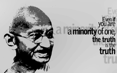 Gandhi... on Minorities and Truth | omnia mea mecum fero | Scoop.it