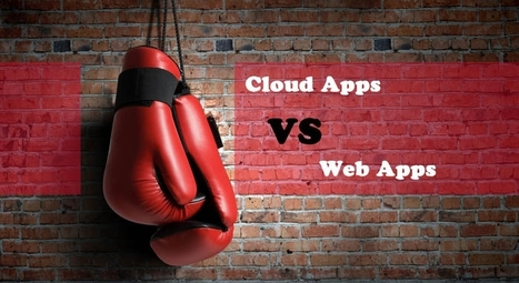 Web Vs Cloud Apps | Cloud Central | Scoop.it
