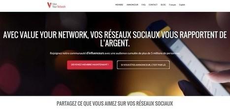 ValueyourNetwork, un site pour monétiser votre audience sur vos réseaux | Web Audience | Scoop.it
