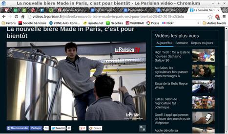 La nouvelle bière Made in Paris, c'est pour bientôt (Bap Bap sur videos.leparisien.fr) | Damien CADOUX | Scoop.it