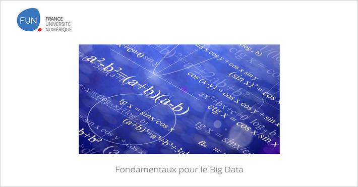 [Today] MOOC Fondamentaux pour le Big Data | MOOC Francophone | Scoop.it