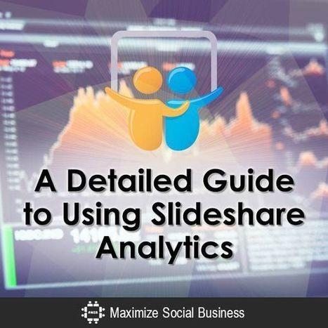 A Detailed Guide to Using Slideshare Analytics   SoShake   Scoop.it